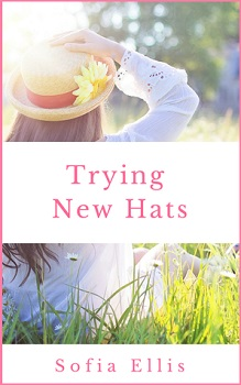 Trying New Hats by Sopha Ellis