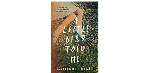 Feature Image - A Little Bird Told me by Marianne Holmes