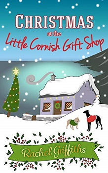 Christmas at the Little Cornish Gift Shop by Rachel Griffiths