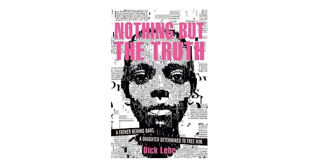 Feature Image - Nothing but the Truth by Dick Lehr