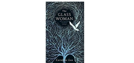 Feature Image - The Glass Woman by Garoline Lea