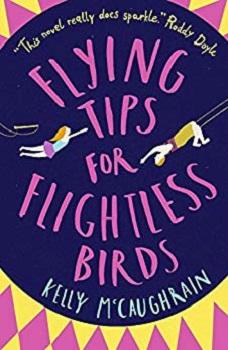 Flying Tips for Flightless Birds by Kelly McCaughrain