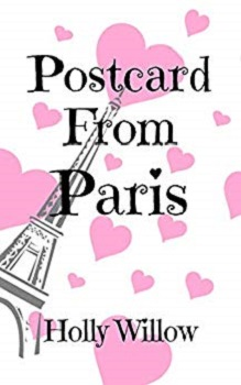 Postcards from Paris by Holly Willow
