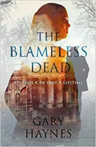 The Blamesless Dead by Gary Haynes