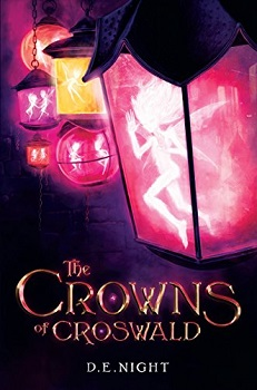 The Crowns of Croswald by D.E Night