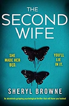 The Second Wife by sheryl Brown