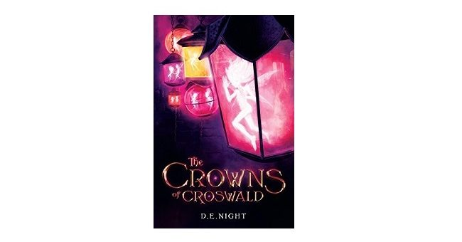 feature image - The Crowns of Croswald by D.E Night