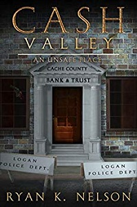 Cash Valley and Unsafe Place