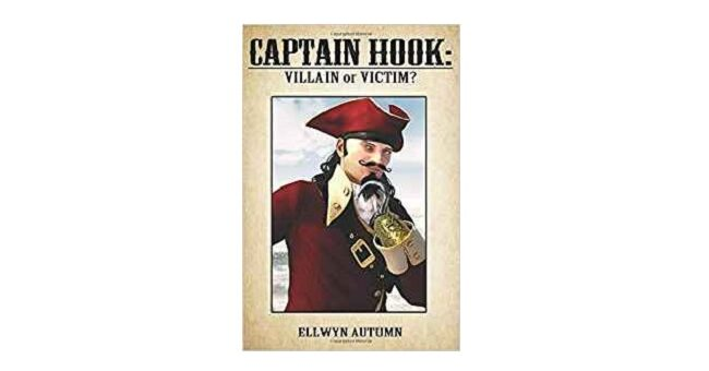 Feature Image - Captain hook Villain or Victim