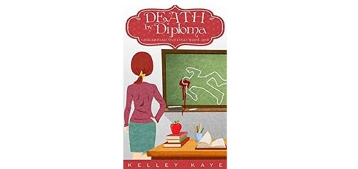 Feature Image - Death by Diploma by Kelley Kaye