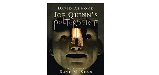 Feature Image - Joe Quinn's Poltergeist by David Almond