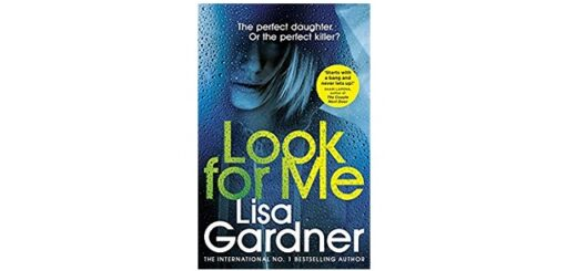 Feature Image - Look for Me by Lisa Gardner