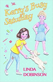 Kerry's Busy Saturday by Linda Dobinson