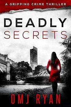 Deadly Secrets by OMJ Ryan
