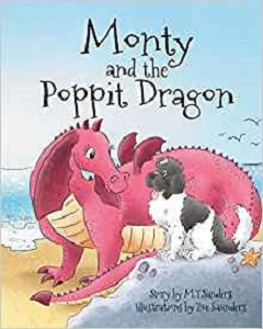 Monty and the Poppit Dragon by M T Sanders