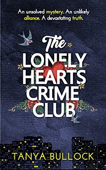 The Lonely Hearts Crime Club by Tanya Bullock