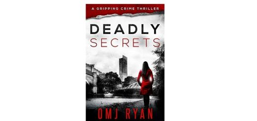 Feature Image - Deadly Secrets by OMJ Ryan