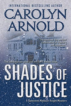 Shades of Justice by Carolyn Arnold may release