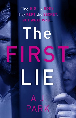 The First Lie by AJ Park cover