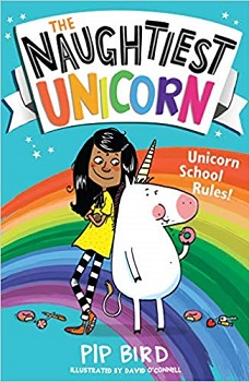 The Naughtiest Unicorn by Pip Bird