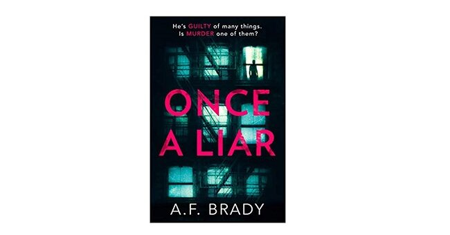 Feature Image - Once a Liar by A F Brady