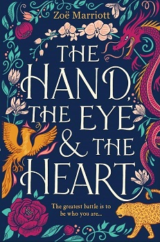 The Hand The Eye and the Heart by Zoe Marriott
