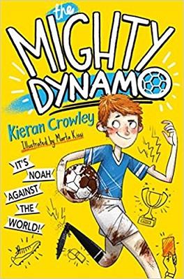 The Mighty Dynamo by Kiieran Crowley