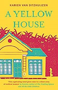 A Yellow House by Karien Van Ditzhuijzen