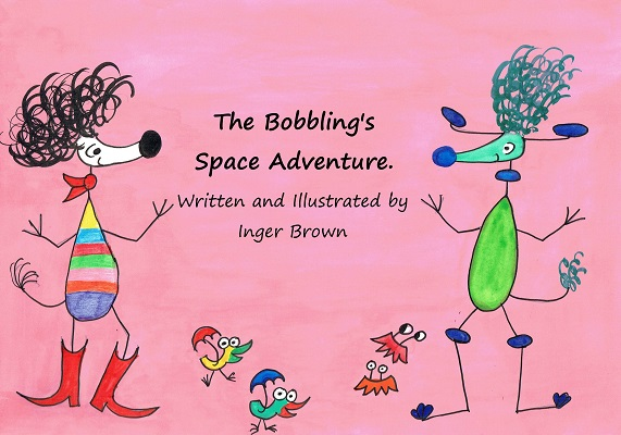 The Bobbling's Space Adventure Inger Brown