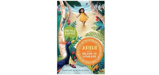 Feature Image - Ariki and the Island of Wonders by Nicola Davies