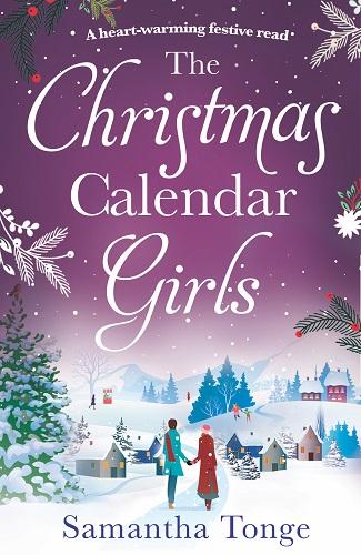 THE CHRISTMAS CALENDAR GIRLS by samantha tonge