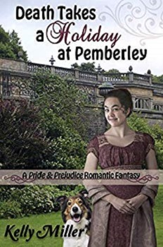 Death Takes a Holiday at Pemberley by Kelly Miller