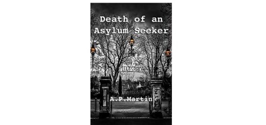 Feature Image - Death of an Asylum Seeker by A P Martin