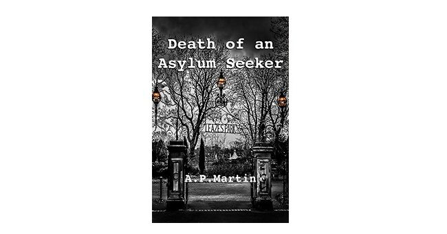 Feature Image - Death of an Asylum Seeker by A P Martin