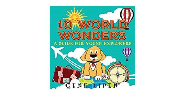 Feature Image - 10 World Wonders by Gene Lipen