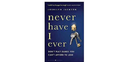 Feature Image - Never Have I Ever by Joshilyn Jackson