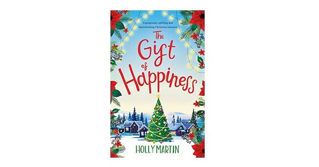 Feature Image - The Gift of Happiness by Holly Martin