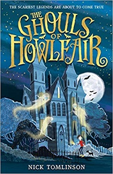 The Ghouls of Howlfair by Nick Tomlinson
