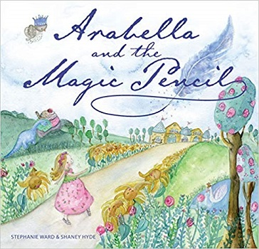 Arabella and the Magic Pencil by Stephanie Ward