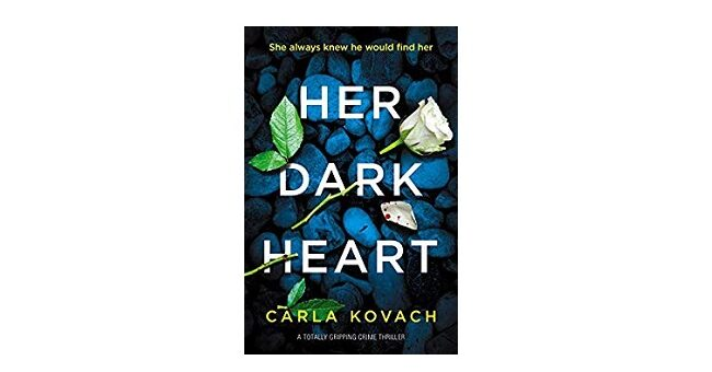 Feature Image - Her Dark Heart by Carla Kovach
