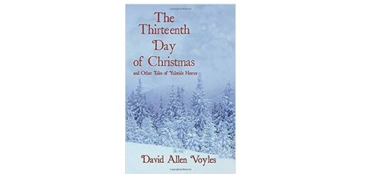 Feature Image - The Thirteenth Day of Christmas by David Allen Voyles