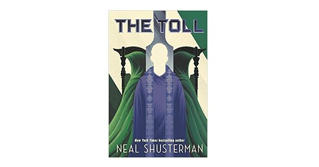 Feature Image - The Toll by Neal Shusterman