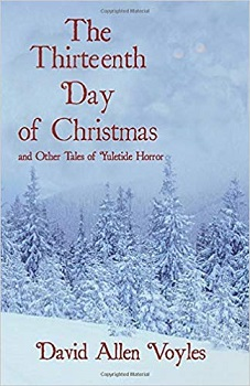 The Thirteenth Day of Christmas by David Allen Voyles