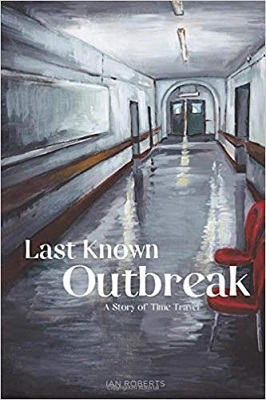 Last Know Outbreak by Ian Roberts Deeper Realms