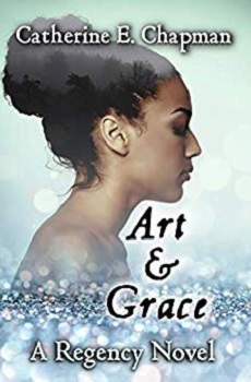 Art and Grace by Catherine E. Chapman