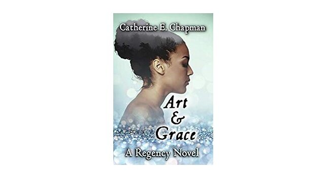 Feature Image - Art and Grace by Catherine E. Chapman