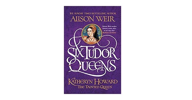 Feature Image - Katheryn Howard Alison Weir
