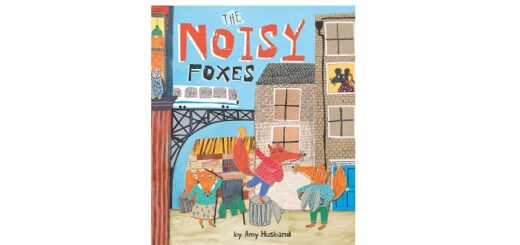 Feature Image - The Noisy Foxes by Amy Husband