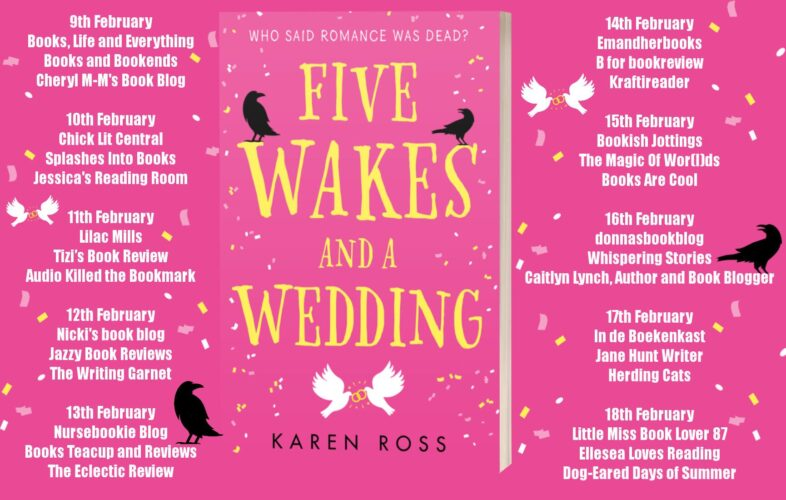 Five Wakes and a Wedding by Karen Ross tour poster What's your Idea of a Dream First Date