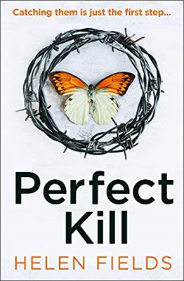 Perfect Kill by Helen Fields